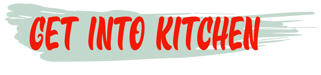 Get Into Kitchen